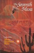 Seventh Mesa A Novel