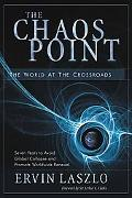 Chaos Point The World at the Crossroads