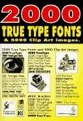2000 True Type Fonts - Walnut Creek CD-ROM Staff - Paperback - BK&CD-ROM