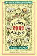 Old Farmer's 2003 Almanac/the Old Farmer's Almanac Just for Kids