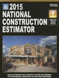 2015 National Construction Estimator : Labor and Material Costs, Manhours and City Cost Modi...