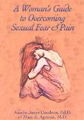 A Woman's Guide to Overcoming Sexual Fear & Pain - Aurelie Jones Goodwin - Paperback