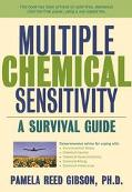 Multiple Chemical Sensitivity A Survival Guide
