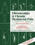 Fibromyalgia & Chronic Myofascial Pain A Survival Manual