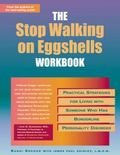 Stop Walking on Eggshells Workbook Practical Strategies for Living With Someone Who Has Bord...