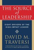 Source of Leadership Eight Drivers of the High-impact Leader