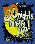 50 Nights of Family Fun