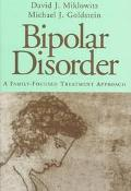 Bipolar Disorder A Family-Focused Treatment Approach