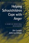 Helping Schoolchildren Cope With Anger A Cognitive-Behavioral Intervention
