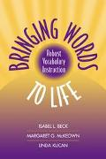 Bringing Words to Life Robust Vocabulary Instruction