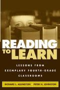 Reading to Learn Lessons from Exemplary Fourth-Grade Classrooms