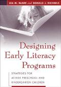 Designing Early Literacy Programs Strategies for At-Risk Preschool and Kindergarten Children