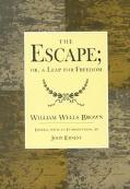 Escape, Or, a Leap for Freedom A Drama in Five Acts