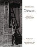 Invitation to Vernacular Architecture A Guide to the Study of Ordinary Buildings and Landscapes