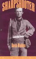 Sharpshooter A Novel of the Civil War