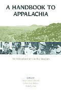 Handbook to Appalachia An Introduction to the Region