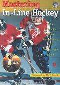 Mastering In-Line Hockey The Official Niha Coaching and Strategy Book