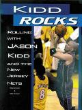 Kidd Rocks Rolling With Jason Kidd and the New Jersey Nets