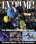 Extreme! The Ultimate Guide to Action Sports