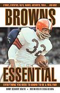 Browns Essential Everything You Need to Know to Be a Real Fan!