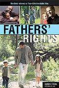 Fathers' Rights The Best Interest of Your Child Includes You