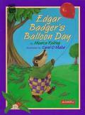 Edgar Badger's Balloon Day