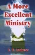 More Excellent Ministry