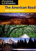 American Road, an Atlas and Travel Planner - National Geographic Society - Hardcover