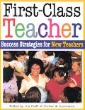 First-Class Teacher Success Strategies for New Teachers