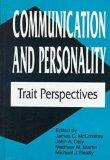 Communication and Personality Trait Perspectives
