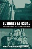 Business As Usual: Continuity and Change in Central and Eastern European Media (Hampton Press Communication Series. Political Communication,)