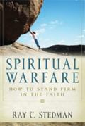 Spiritual Warfare Winning the Daily Battle With Satan
