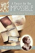 Passion for the Impossible The Life of Lilias Trotter