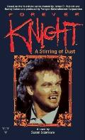 Forever Knight: A Stirring of Dust - Susan Sizemore - Mass Market Paperback