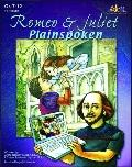 Romeo and Juliet: Plainspoken