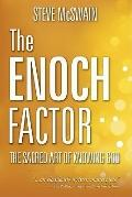 Enoch Factor : The Sacred Art of Knowing God