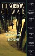 Sorrow of War A Novel of North Vietnam