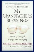 My Grandfather's Blessings Stories of Strength, Refuge, and Belonging