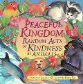 Peaceful Kingdom: Random Acts of Kindness by Animals