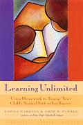 Learning Unlimited Using Homework to Engage Your Child's Natural Style of Intelligence