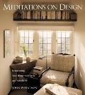 Meditations on Design Reinventing Your Home With Style and Simplicity