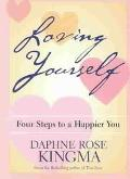 Loving Yourself Four Steps to a Happier You