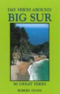 Day Hikes Around Big Sur 80 Great Hikes