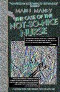 Case of the Not-so-nice Nurse A Nancy Clue Mystery