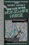 Case of the Not-so-nice Nurse A Nancy Clue Mystery