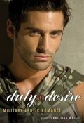 Duty and Desire : Military Erotic Romance