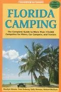 Foghorn Outdoors: Florida Camping: The Complete Guide to More than 110,000 Campsites for Rv'...