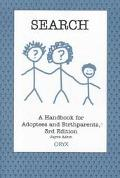 Search A Handbook for Adoptees and Birthparents