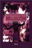 For Appearance' Sake: The Historical Encyclopedia of Good Looks, Beauty, and Grooming