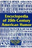 Encyclopedia of 20Th-Century American Humor Patterns, Trends, and Connections